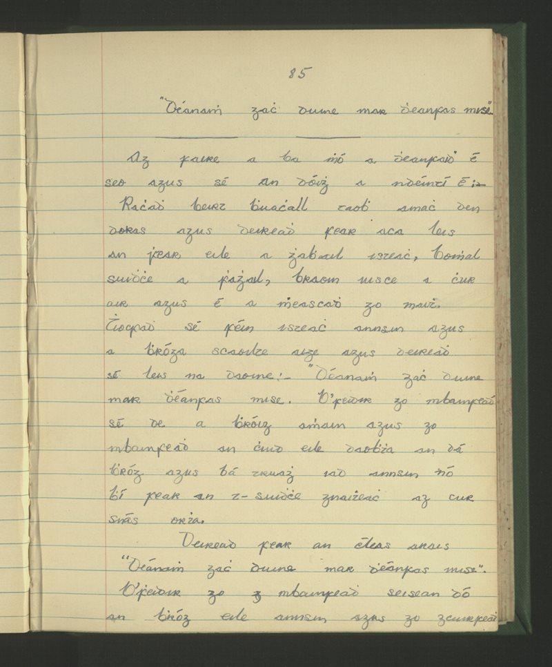 Déanamh Gach Duine mar a Dhéanfas Mise